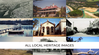All Local Heritage Images - Shoalhaven Image Collection